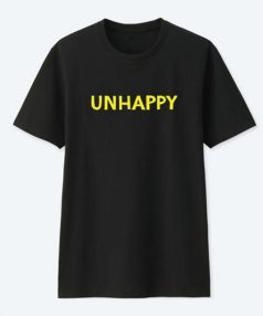 Unhappy T Shirt For Sale