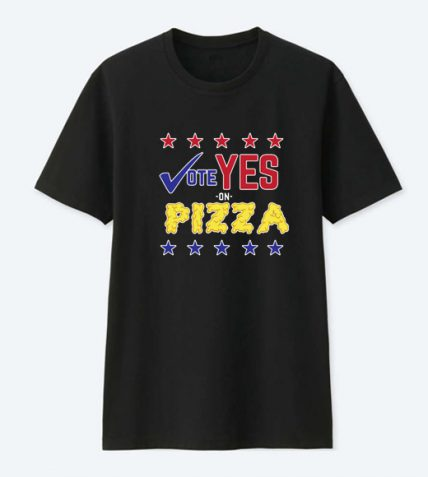 Vote For Pizza Parody Election Day T Shirt For Sale