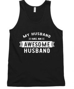 My Husband Awesome Husband Tank Top