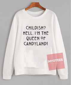 Cheap Custom Queen of Candyland Sweatshirt