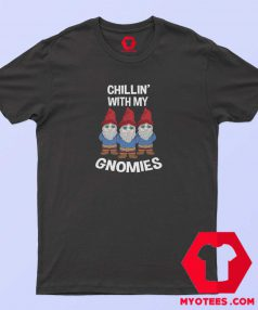 Chillin With My Gnomies Unisex T-Shirt Cheap