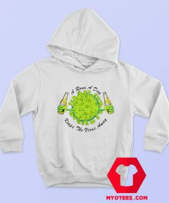 A Rona A Day Keeps The Virus Away Hoodie