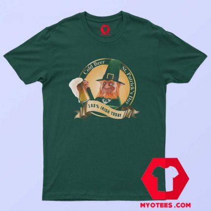 Cold Beer Patrick Day 100% Irish Unisex T-Shirt