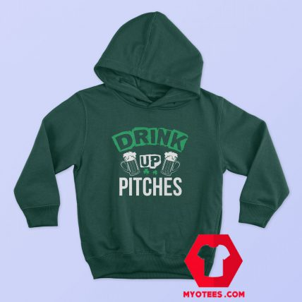 St Patrick's Day Drink Up Pitches Hoodie