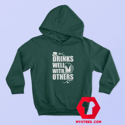 St Patrick's Drink Well With Others Hoodie