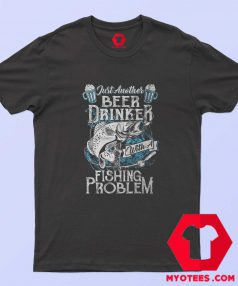 Funny Fishing Beer Drinker T-Shirt