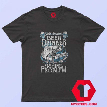 Funny Fishing Beer Drinker T-Shirt