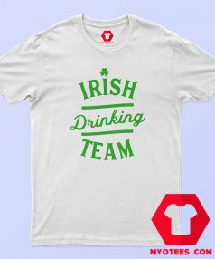 Cheap Irish Dringking Team St Patrick's T-Shirt
