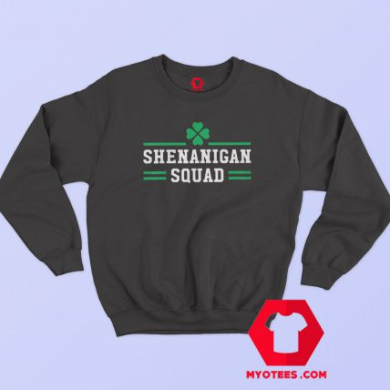 Shenanigan Squad Matching Team St Patricks Day Sweatshirt