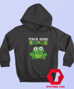 This Girl Loves Frogs Costume Funny Hoodie