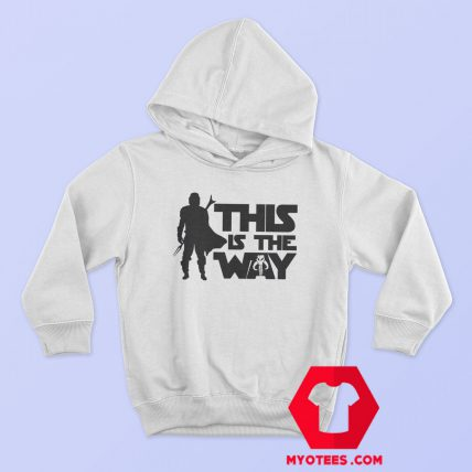 This Is The Way Bounty Hunter Hoodie