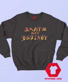 Trasher Magazine Skate And Destroy BBQ Sweatshirt