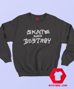 Trasher Magazine Skate And Destroy Sweatshirt