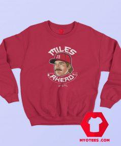 Miles Mikolas Miles Ahead Unisex Sweatshirt