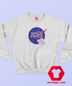 Nasa Parody Peppa Pig Space Force Sweatshirt