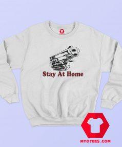 Stay at Home Or Die Graphic Sweatshirt