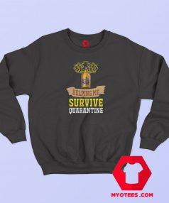 Whisky Chivas Helping Me Survive Quarantine Sweatshirt