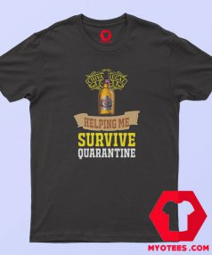Whisky Chivas Helping Me Survive Quarantine T Shirt