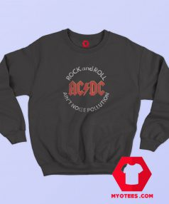 ACDC Rock n Roll Aint Noise Pollution Album Sweatshirt