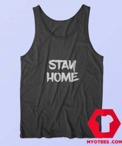 Stay Home Quarantine Parody Unisex Tank Top