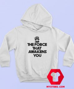 The Force That Awakens You Graphic Hoodie