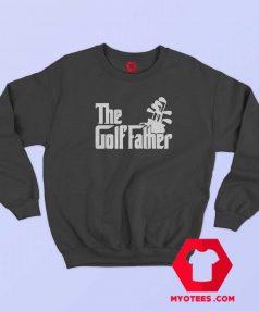 The Golf Father Golfing Dad Unisex Sweatshirt