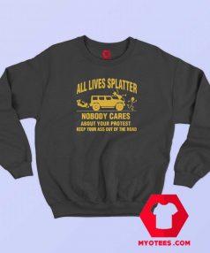 All Lives Splatter Unisex Sweatshirt