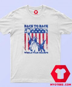 Americas Back To Back World War Champs T Shirt