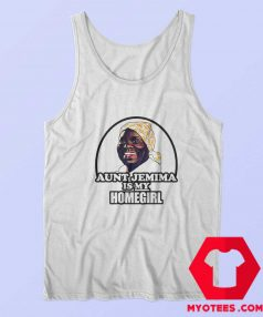 Aunt Jemima is My Home Girl Unisex Tank Top