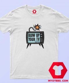 Blow up your TV John Prine Unisex T shirt