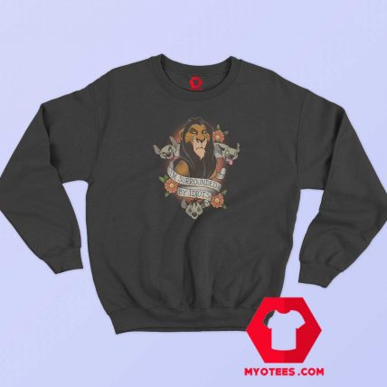 Disney The Lion King Scar Surrounded By Idiots Sweatshirt