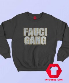 Katy Perry Orlando Bloom Fauci Gang Sweatshirt