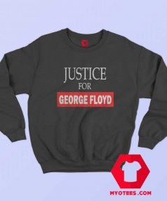 New Justice for George Floyd Unisex Sweatshirt