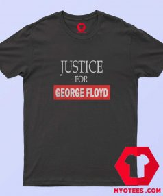New Justice for George Floyd Unisex T Shirt