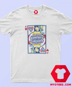 New Katy Perry Queen Of Heart Unisex T shirt