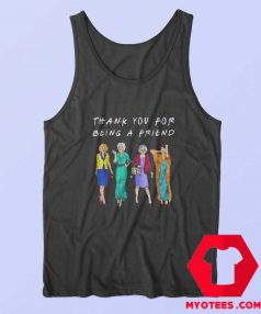 Thank You For Being A Friend Vintage Tank Top