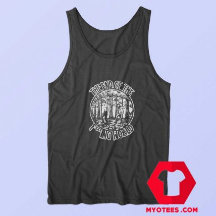 The End Of The Fucking World Unisex Tank Top