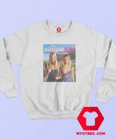 The Simple Life Season One Unisex Sweatshirt