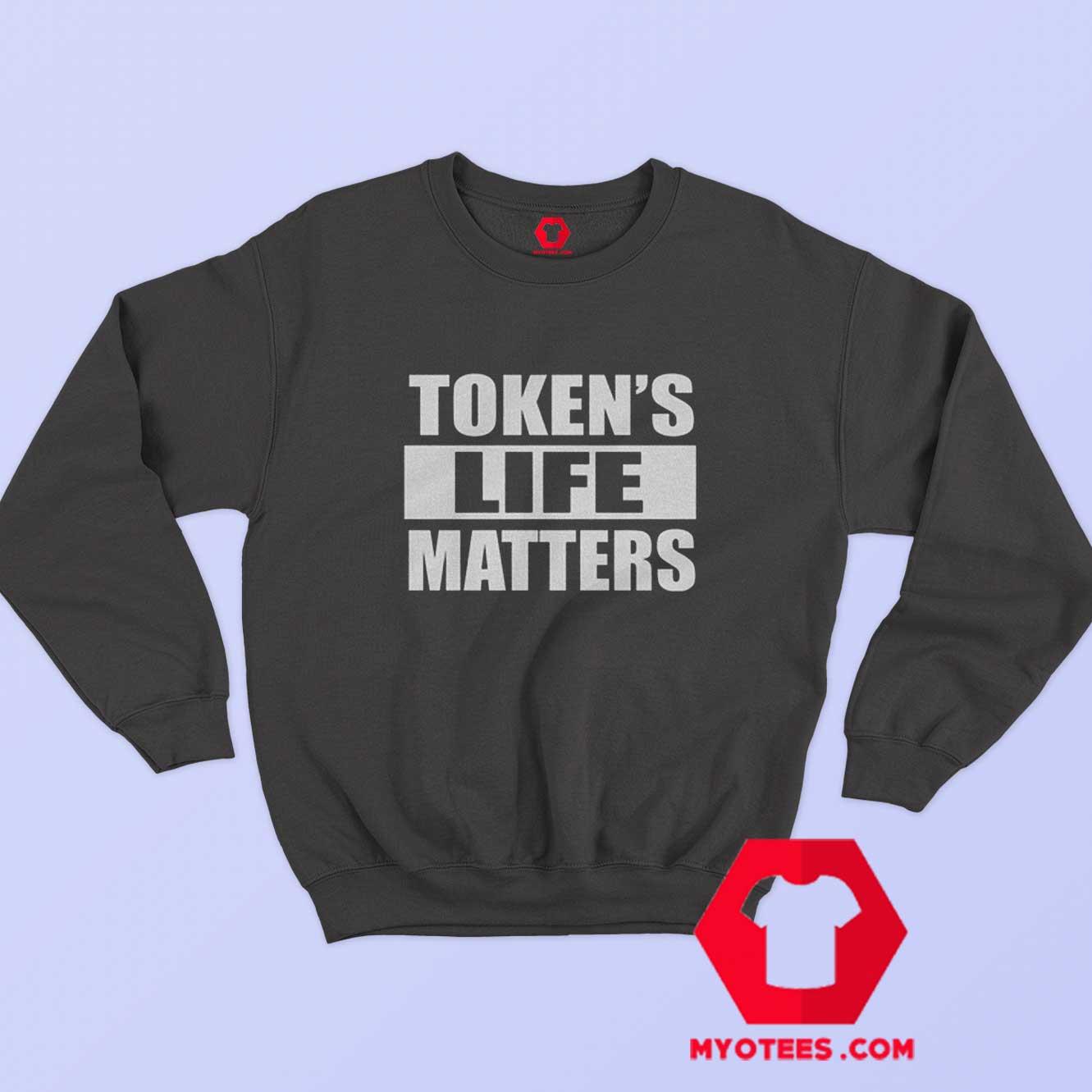 Token/'s Life Matters Funny Slouchy Off Shoulder Oversized Sweatshirt