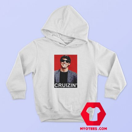 Tom Cruise Cruizin Unisex Hoodie Cheap