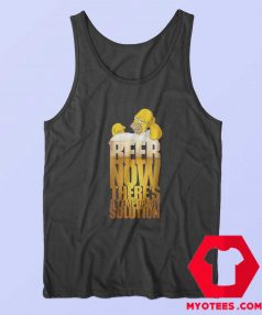 Beer Now Theres A Temporary Solution Tank Top
