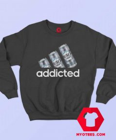 Busch Light Addicted Parody Unisex Sweatshirt