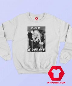 Catch Me If You Can Jacques Chirac Sweatshirt