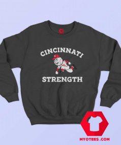 Cincinnati Strength Cute Unisex Sweatshirt On Sale