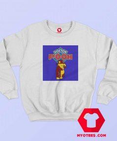 Funny Disney Doctor Pooh Winny Unisex Sweatshirt