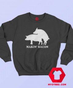 Funny Makin Bacon Draw Unisex Adult Sweatshirt