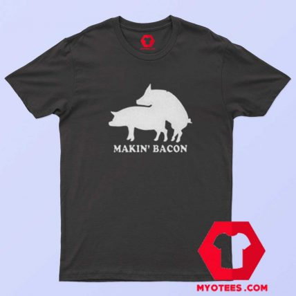 Funny Makin Bacon Draw Unisex Adult T Shirt