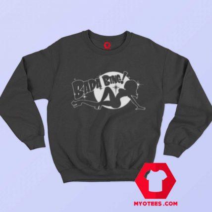Funny Women Bada Bing Unisex Sweatshirt