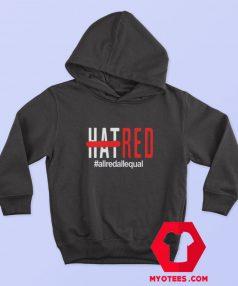 HAT RED ALLREDALLEQUAL Unisex Hoodie