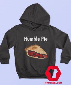 Humble Pie Unisex Hoodie On Sale